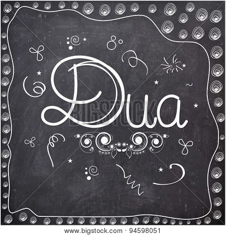 Elegant greeting card design with stylish text Dua on chalkboard background for Islamic holy festival, Eid celebration.