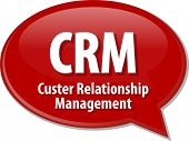 picture of customer relationship management  - Speech bubble illustration of information technology acronym abbreviation term definition CRM Customer Relationship Management - JPG