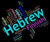stock photo of dialect  - Hebrew Language Showing Israel Foreign And Translate - JPG