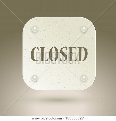 Closed sign in a shop window. Vector eps10 illustration