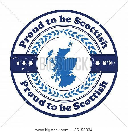 Proud to be Scottish - grunge stamp, label with the national flag of Scotland. Print colors used