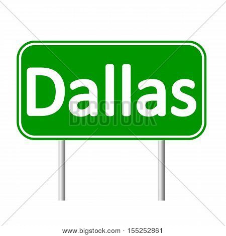 Dallas green road sign isolated on white background.