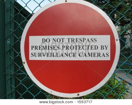 Do Not Trespass Sign