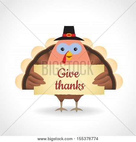 Happy Thanksgiving or give thanks illustration. Cute thanksgiving turkey holding paper isolated on white background. Vector cartoon turkey.