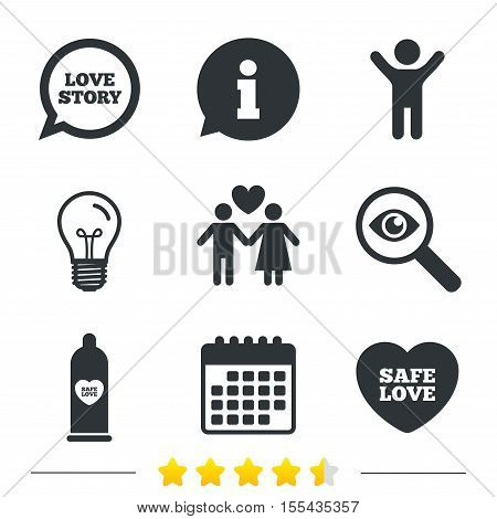 Condom safe sex icons. Lovers couple signs. Male love female. Speech bubble with heart. Information, light bulb and calendar icons. Investigate magnifier. Vector