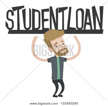 Hipster student holding a sign of student loan. Young male student carrying heavy sign - student loan. Student unable to pay student loan. Vector flat design illustration isolated on white background.