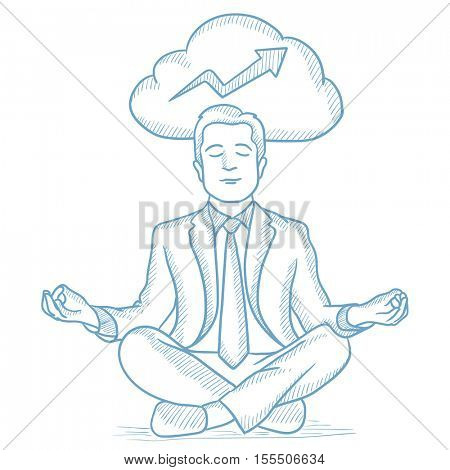 Peaceful businessman with eyes closed meditating in lotus pose and thinking about the growth of his business. Concept of business growth. Hand drawn vector sketch illustration on white background.