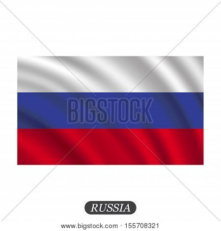 Waving Russia flag on a white background. Vector illustration