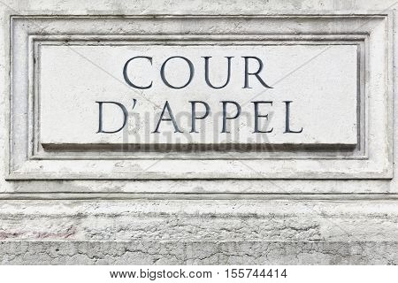 Court of appeal called cour d'appel in french, France