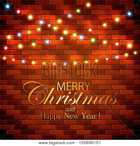 Colorful Christmas light on brick wall background, holiday decorations with inscriptions Merry Christmas and Happy New Year, illustration.
