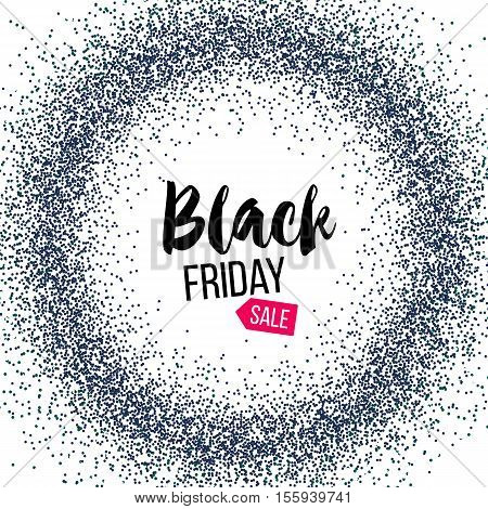 Black Friday banner with glitter on white background. Black Friday in round frame of dots. Template for Black Friday sale. Vector stock illustration.