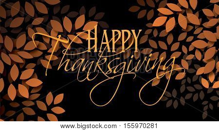 Graphic illustration of the sentiment Happy Thanksgiving composed against simple leaf background in warm color tones. An inspirational uplifting contemporary design.