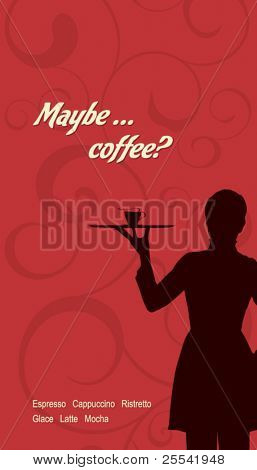 The concept of coffeehouse menu. With the silhouette of the girl's waiter