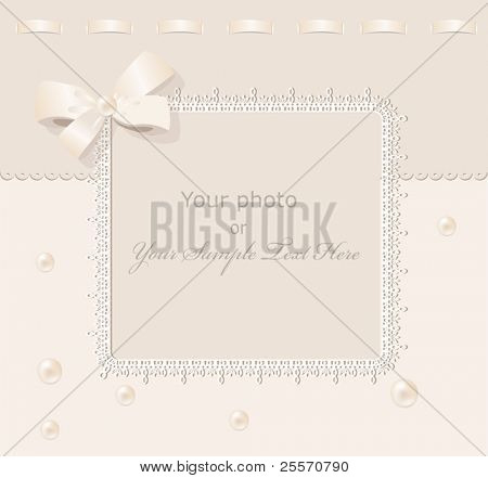 vector greeting wedding frame for photo with a bow, pearls and lace