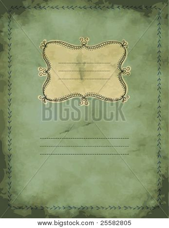 Vintage grungy notebook with hand drawn label and leafy border, background