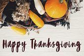 Happy Thanksgiving Text, Seasons Greeting Card. Thanksgiving Sign. Pumpkin ,zucchini , Wicker Basket poster
