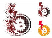 Bitcoin Crash Lightning Icon In Dispersed, Pixelated Halftone And Undamaged Solid Variants. Cells Ar poster