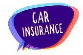 Conceptual Hand Writing Showing Car Insurance. Business Photo Text Accidents Coverage Comprehensive  poster