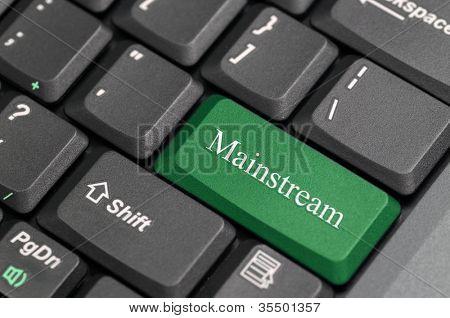 Mainstream on keyboard