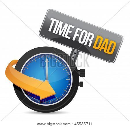 Time For Dad Concept And Sign.