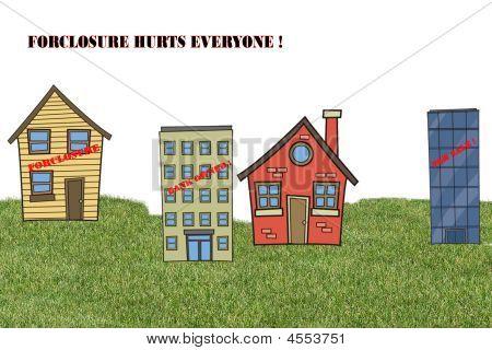 Foreclosure Hurts