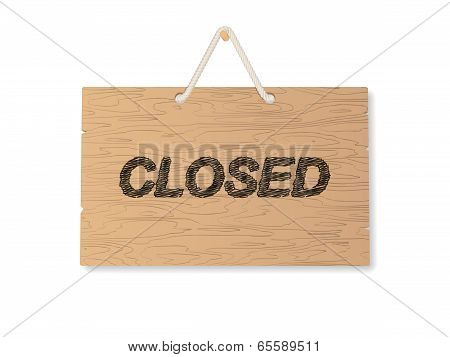 Closed Wooden Shop Signboard. Vector Illustration