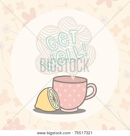 Get well greeting card with cute cup