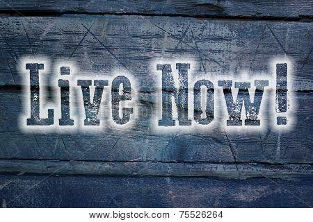 Live Now Concept