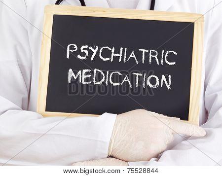 Doctor Shows Information: Psychiatric Medication