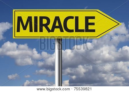 Creative sign with the message - Miracle