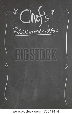 Blackboard with the text - Chef's Recommends