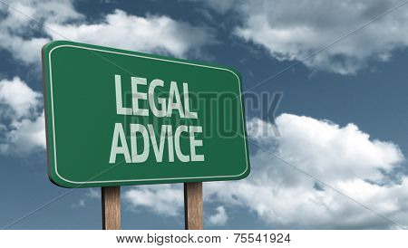 Creative sign with the text - Legal Advice