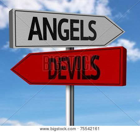 Creative sign with the message - Angels, Devils