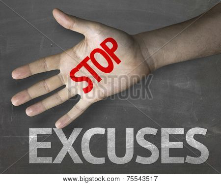 Creative composition with the message Stop Excuses