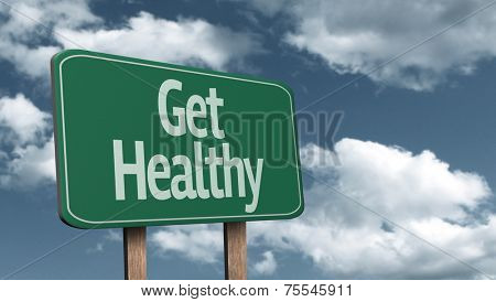 Get Healthy creative sign and the sky as the background