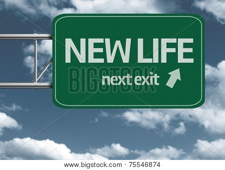 New Life, next exit creative road sign and clouds