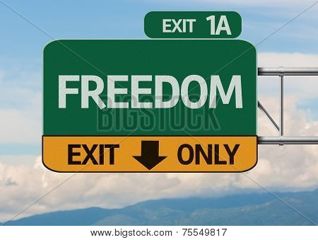 Creative Freedom Exit Only, Road Sign
