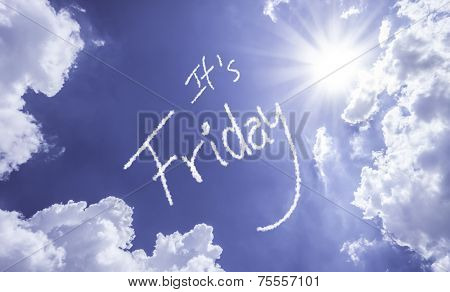 Its Friday written on a beautiful sky