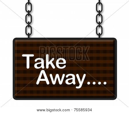 Take Away Signboard
