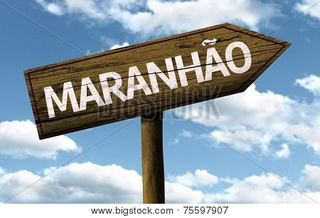 Maranhao, Brazil wooden sign on a beautiful day