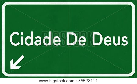 Cidade De Deus Favela Brazil Highway Road Sign