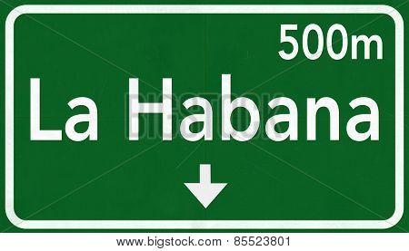 La Habana Cuba Highway Road Sign
