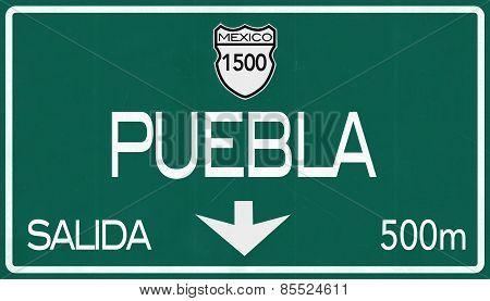Puebla Mexico Highway Road Sign