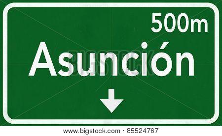 Asuncion Paraguay Highway Road Sign