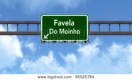 Favela Do Moinho Brazil Highway Road Sign