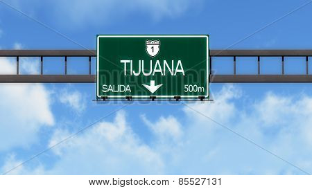 Tijuana Mexico Highway Road Sign