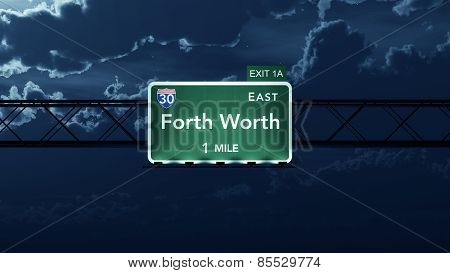 Forth Worth USA Interstate Highway Road Sign