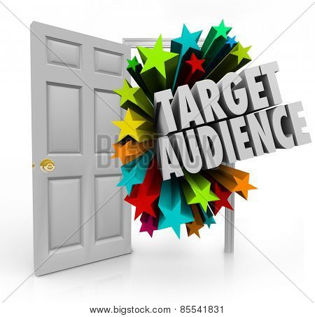 Target Audience 3d words in an open door to illustrate searching for and finding niche prospects and clients through advertising and marketing
