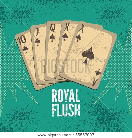 Vintage grunge style casino poster with playing cards. Royal flush in spades. Retro vector illustrat