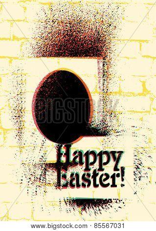 Typographic graffiti Easter greeting card. Vector illustration.